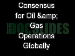 Community Consensus for Oil & Gas Operations Globally