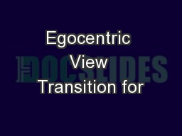 Egocentric View Transition for