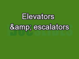 Elevators & escalators