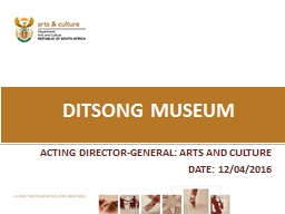 ACTING DIRECTOR-GENERAL: ARTS AND CULTURE