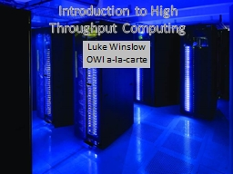 Introduction to High Throughput Computing