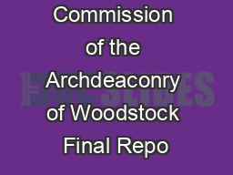 Commission of the Archdeaconry of Woodstock Final Repo