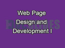 Web Page Design and Development I