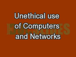 Unethical use of Computers and Networks PowerPoint PPT Presentation