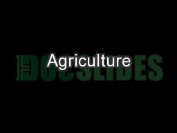 Agriculture PowerPoint PPT Presentation