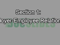 Section 1:  Employer-Employee Relationship