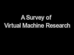 A Survey of Virtual Machine Research