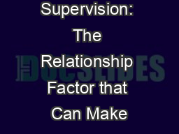 Engaging Supervision: The Relationship Factor that Can Make