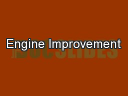 Engine Improvement PowerPoint PPT Presentation