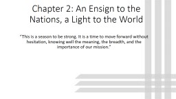 Chapter 2: An Ensign to the Nations, a Light to the World