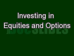 Investing in Equities and Options