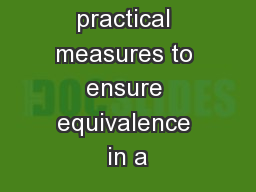 Strategic and practical measures to ensure equivalence in a