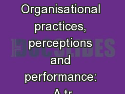 Organisational practices, perceptions and performance: A tr