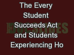 The Every Student Succeeds Act and Students Experiencing Ho