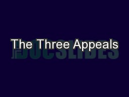 The Three Appeals PowerPoint PPT Presentation