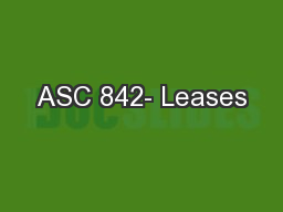 ASC 842- Leases