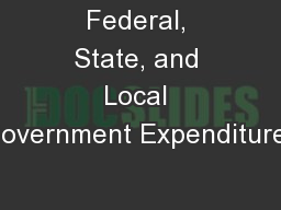 Federal, State, and Local Government Expenditures