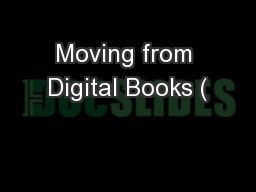 Moving from Digital Books (