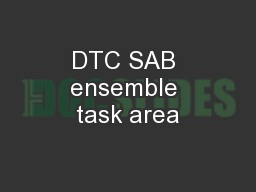 DTC SAB ensemble task area