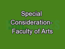 Special Consideration- Faculty of Arts