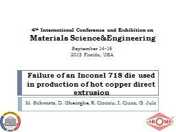 Failure of an Inconel 718 die used in production of hot cop