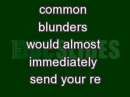 These common blunders would almost immediately send your re