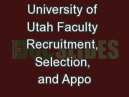 University of Utah Faculty Recruitment, Selection, and Appo