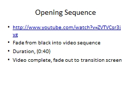 Opening Sequence