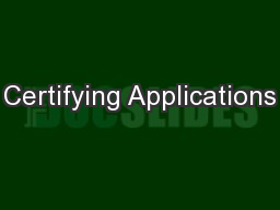 Certifying Applications