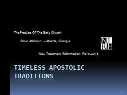 Timeless Apostolic Traditions PowerPoint PPT Presentation