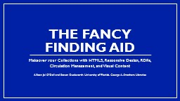 The Fancy Finding Aid PowerPoint PPT Presentation
