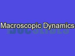 Macroscopic Dynamics PowerPoint PPT Presentation