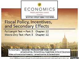 Fiscal Policy, Incentives,