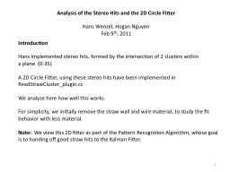 Analysis of the Stereo Hits and the 2D Circle Fitter PowerPoint Presentation, PPT - DocSlides