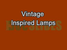 Vintage Inspired Lamps
