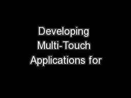 Developing Multi-Touch Applications for