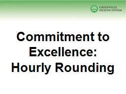Commitment to Excellence:  Hourly Rounding PowerPoint PPT Presentation