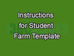 Instructions for Student Farm Template
