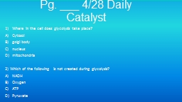 Pg. ___ 4/28 Daily Catalyst
