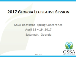 2017 Georgia Legislative Session PowerPoint PPT Presentation