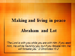 Making and living in peace