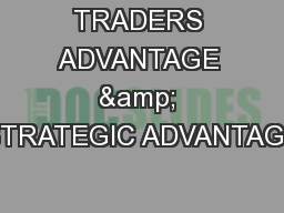 TRADERS ADVANTAGE & STRATEGIC ADVANTAGE