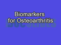 Biomarkers for Osteoarthritis
