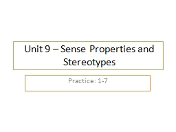 Unit 9 – Sense Properties and Stereotypes