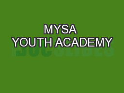 MYSA YOUTH ACADEMY PowerPoint PPT Presentation