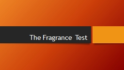 The Fragrance Test