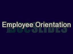 Employee Orientation PowerPoint PPT Presentation