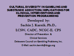 CULTURAL DIVERSITY IN GAMBLING AND SUBSTANCE ADDICTION: IMP