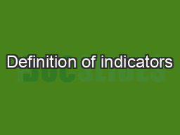 Definition of indicators