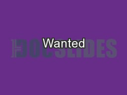 Wanted PowerPoint PPT Presentation